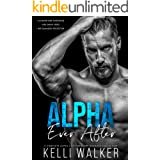 Alpha Ever After: A Complete Contemporary Romance Series (Book 1,2 & 3)