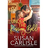 Under the Kissing Ball (Modern Masters of Their Castle)