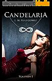 Candelaria (Spanish Edition)