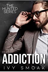 Addiction (The Hunted Series Book 2) Kindle Edition