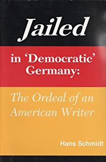 The attack on the liberty the untold story of israels deadly 1967 jailed in democratic germany the ordeal of an american writer fandeluxe Gallery