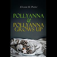 Pollyanna & Pollyanna Grows Up: Christmas Specials Series (English Edition)