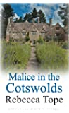 Malice in the Cotswolds (Cotswold Mysteries)