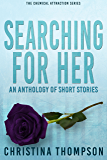 Searching for Her: anthology of short stories