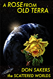 A Rose From Old Terra (Scattered Worlds Book 7)