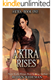 Akira Rises
