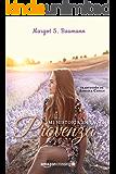 Mi historia en la Provenza (Spanish Edition)