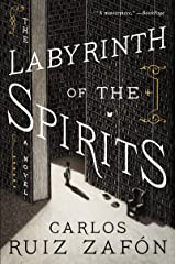 The Labyrinth of the Spirits (Cemetery of Forgotten Books) Kindle Edition