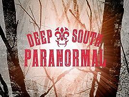 Deep South Paranormal Season 1