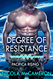 Degree of Resistance (Pacifica Rising Book 1)