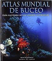 Atlas Mundial Del Buceo (EN TORNO AL