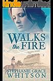 Walks the Fire (Prairie Winds Book 1)