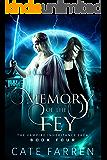 Memory of the Fey (The Vampire Inheritance Saga Book 4)