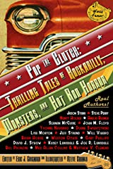 Pop the Clutch: Thrilling Tales of Rockabilly, Monsters, and Hot Rod Horror Kindle Edition