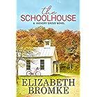 The Schoolhouse: A Hickory Grove Novel