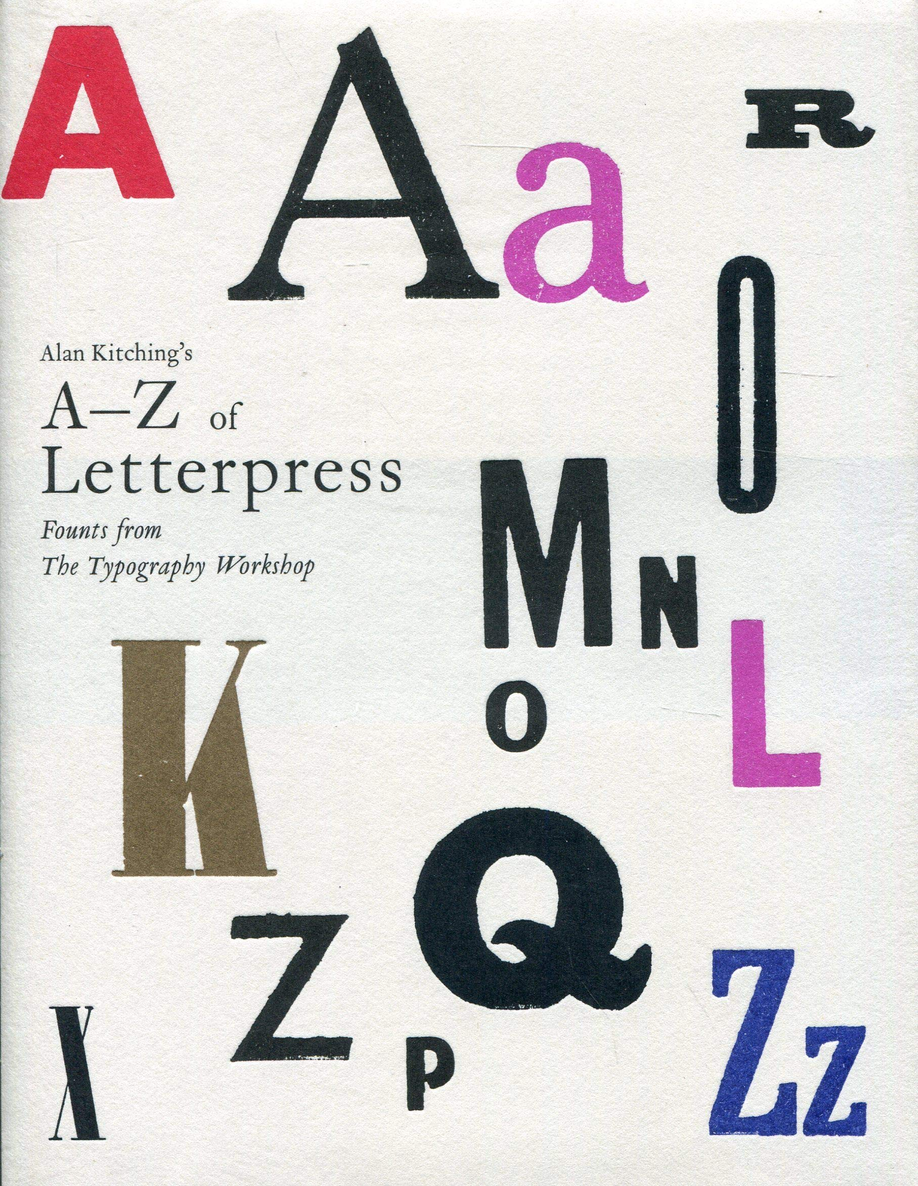 Alan Kitching's A-Z of Letterpress: Founts from The