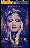 Escaping the Tide (The Triton Series Book 2)