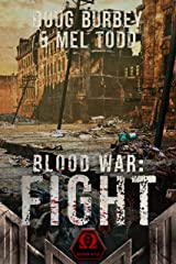 Blood War: Fight Kindle Edition