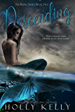 Descending (The Rising Series Book 2) (English Edition)