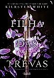 Filha das trevas (Saga da Conquistadora Livro 1)