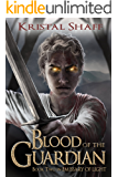 Blood of the Guardian (Emissary of Light Book 2)