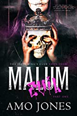 Malum: Part 1 (The Elite Kings' Club Book 4) Kindle Edition