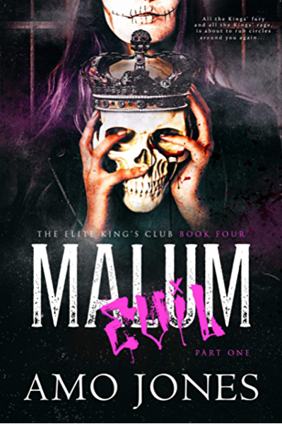 Malum: Part 1 (The Elite Kings Club Book 4) (English Edition ...