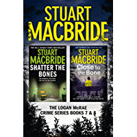 Logan McRae Crime Series Books 7 and 8: Shatter the Bones, Close to the Bone (Logan McRae) (Logan McRae Collection Book 3) (English Edition)
