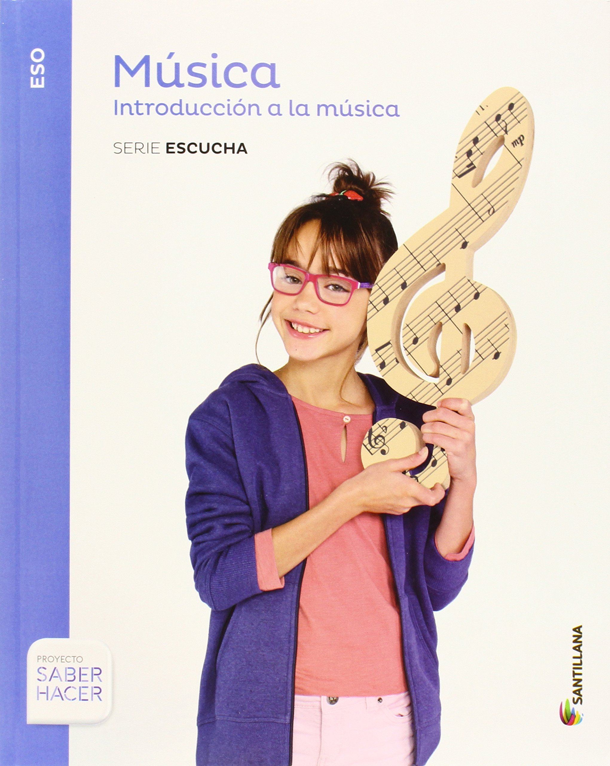 MUSICA + CD 1 ESO SANTILLANA (Spanish) Paperback – 2015