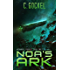Noa's Ark: Archangel Project. Book Two