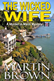 The Wicked Wife: Murder in Marin Mystery - Book 2 (Murder in Marin Mysteries)
