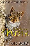 Il était une noix: Neuf noisettes et demie 1 (French Edition)