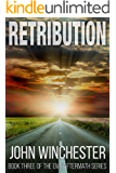 Retribution: An EMP Survival Story (EMP Aftermath Series Book 3)