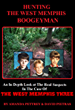 Hunting The West Memphis Boogeyman (English Edition)