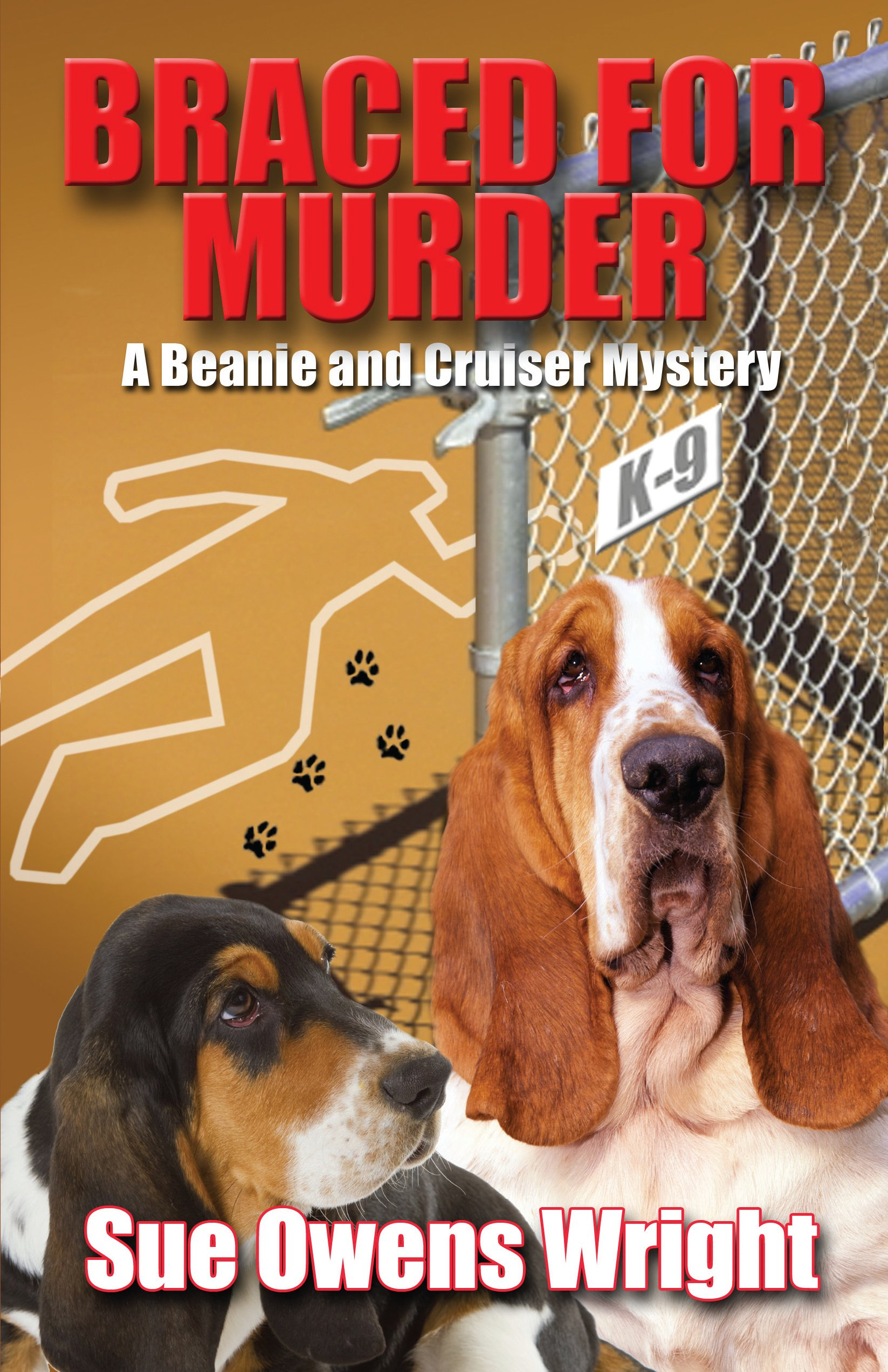Download Braced for Murder: Introducing Calamity, Cruiser's Canine Partner in Crime (A Beanie and Cruiser Mystery) PDF