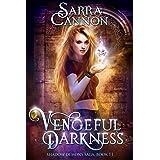 Vengeful Darkness (The Shadow Demons Saga Book 11)