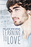 Learning to Love: An Enemies to Lovers Gay Contemporary Romance (The Together series Book 1)