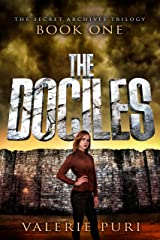 The Dociles (The Secret Archives Trilogy Book 1) Kindle Edition