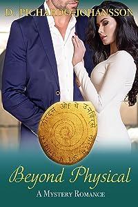 Beyond Physical: A Mystery Romance (Beyond Romance Book 1)