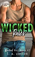 Wicked Rules (Wicked Bay Book 2) (English