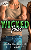 Wicked Rules (Wicked Bay Book 2) (English Edition)