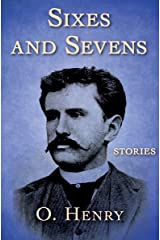 Sixes and Sevens: Stories Kindle Edition