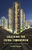 Cracking the China Conundrum: Why Conventional Economic Wisdom Is Wrong