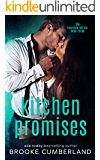 Kitchen Promises (The Riverside Trilogy Book 3)