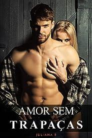 Amor sem trapaças: romance proibido