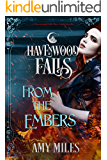 From the Embers (Havenwood Falls)