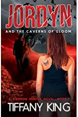 Jordyn and the Caverns of Gloom (The Daemon Hunter Novel Book 2) Kindle Edition