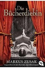 Die Bücherdiebin: Ausgezeichnet mit dem Deutschen Jugendliteraturpreis 2009 (German Edition) Kindle Edition