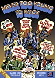 Never too Young to Rock - Starring Mud, The Glitter Band and The Rubettes (Official Release) [DVD]