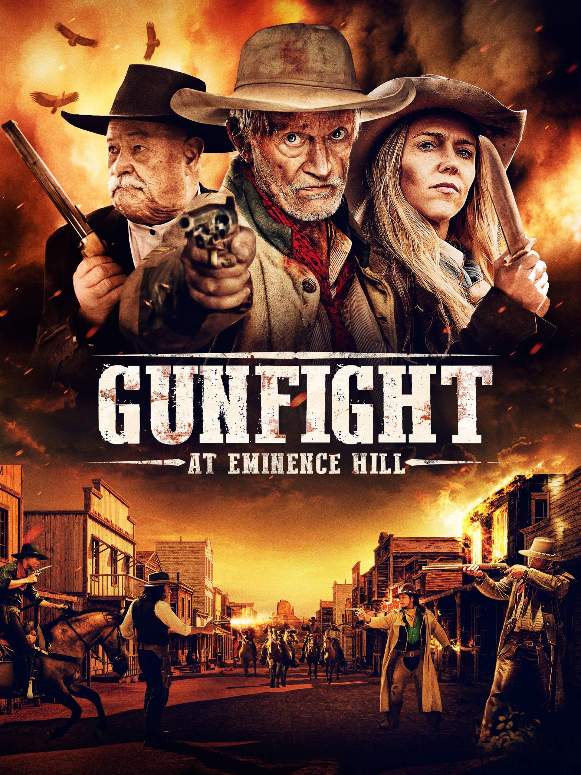 Gunfight At Eminence Hill
